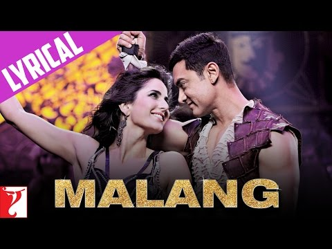 Lyrical: Malang Song with Lyrics | DHOOM:3 | Aamir Khan | Katrina Kaif | Sameer Anjaan