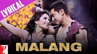 Lyrical: Malang - Full Song with Lyrics | DHOOM:3 | Aamir Khan | Katrina Kaif