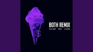Both (feat. Drake & Lil Wayne) (Remix)