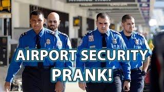Pranking Airport TSA Police SECURITY! You CRAZY!?