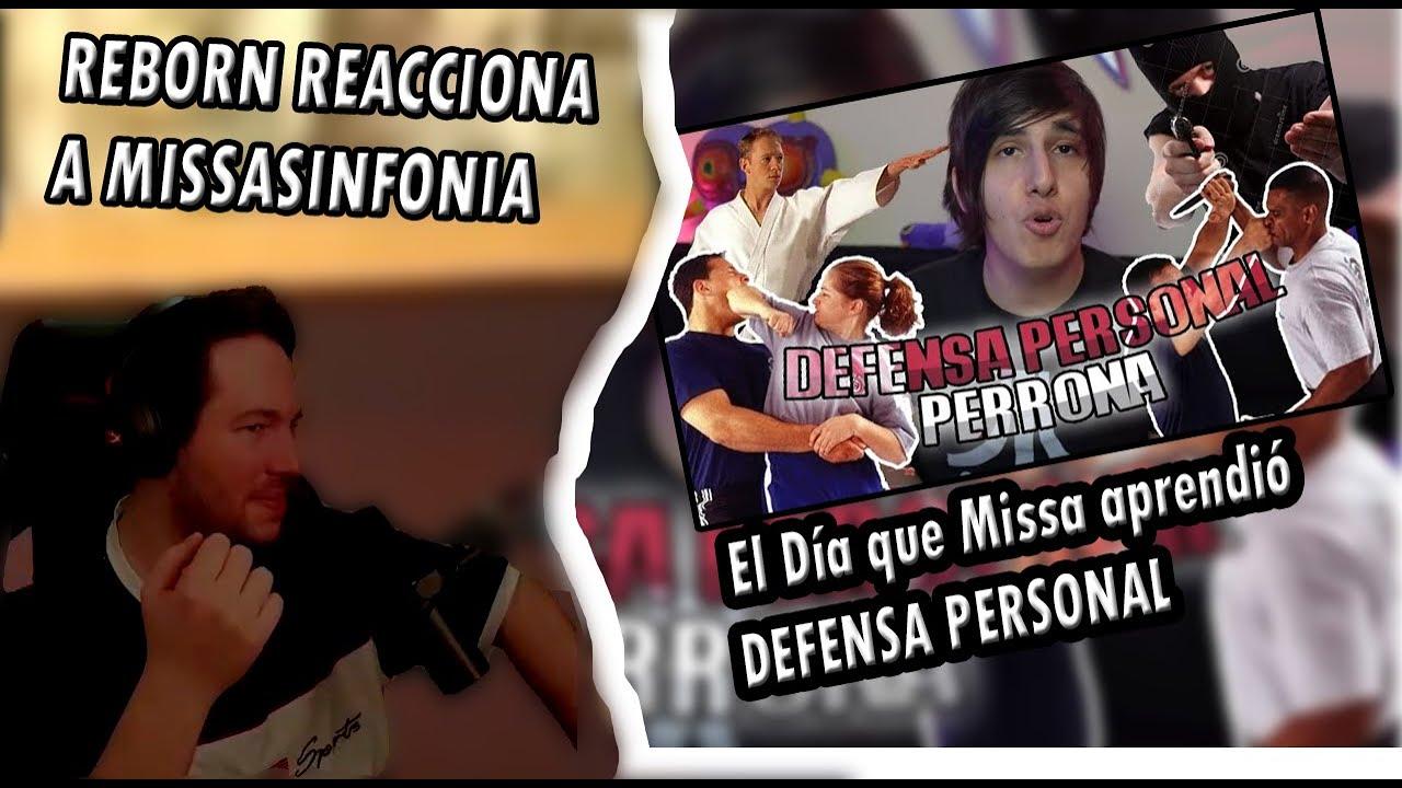 REBORN REACCIONA A MISSASINFONIA - El Día que Missa aprendió DEFENSA PERSONAL