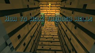 How to walk through walls