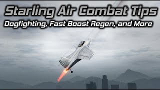 GTA Online: Starling Air Combat Tips (Dogfighting, Fast Boost Regen Trick, and More)