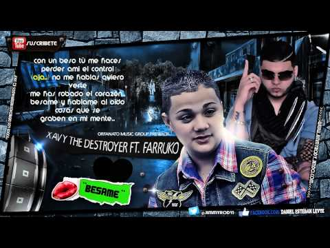 "Xavi ""The Destroyer"" Ft. Farruko - ""Besame"" (Official Remix) 