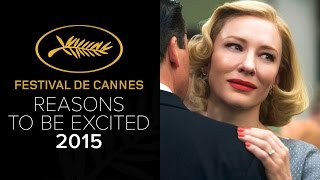 Cannes Film Festival - Reasons To Be Excited (2015)  HD