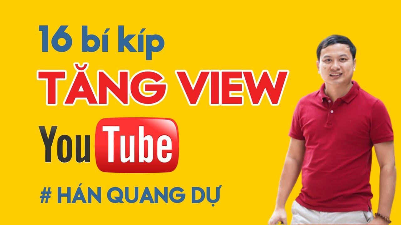 16 Cách Tăng View Youtube Video Nhanh và An toàn 100%