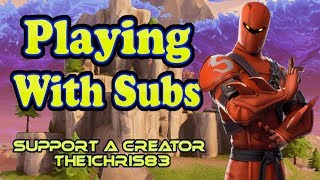 Fortnite Xbox One | Playing With Subs