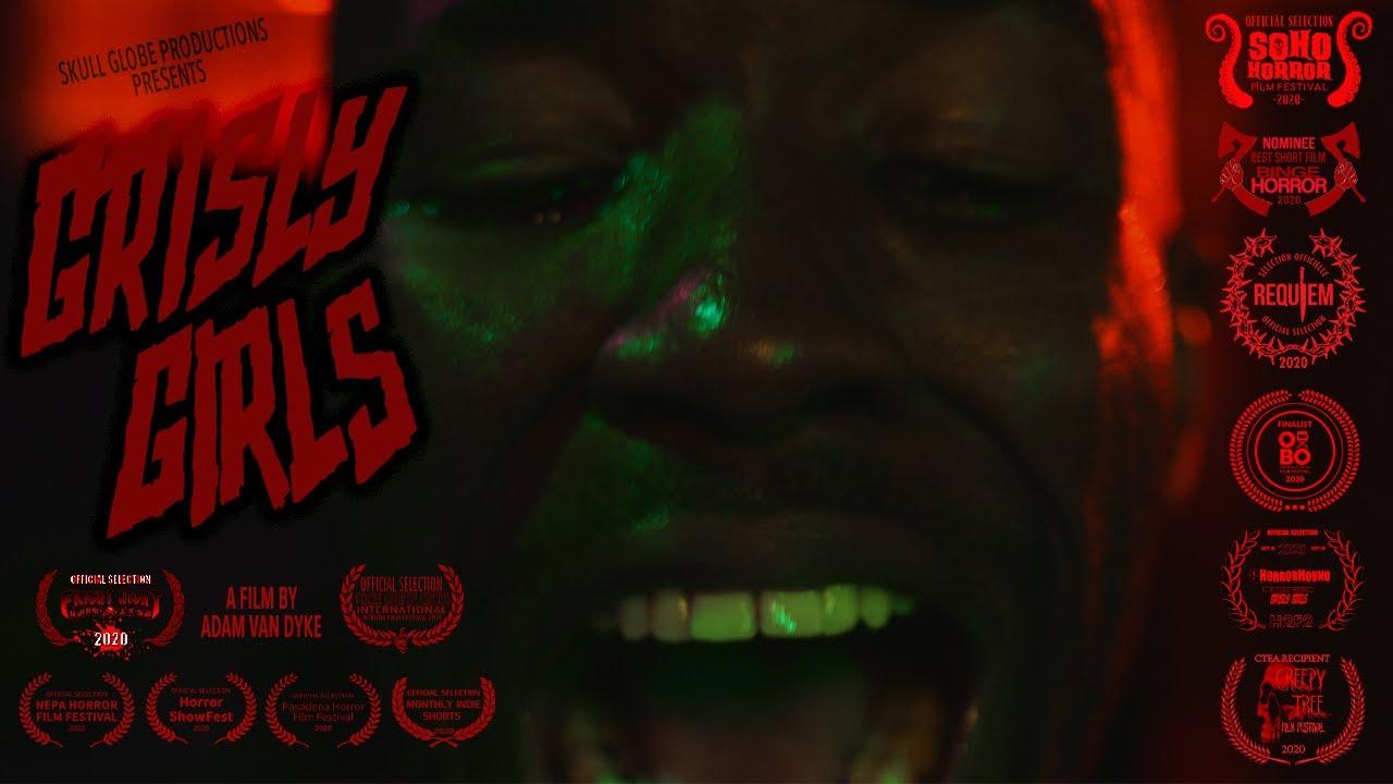 Grisly Girls (2021) - Indie Horror Short