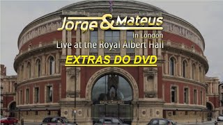 DVD Jorge & Mateus | Live in London At Royal Albert Hall - Extras do DVD [1080pHD]