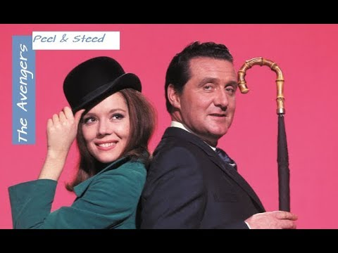 The Avengers - Emma Peel & John Steed ( Theme )