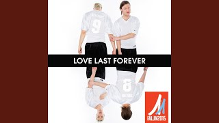 Love Last Forever (The Official Song For FIS Nordic World Ski Championships 2015)