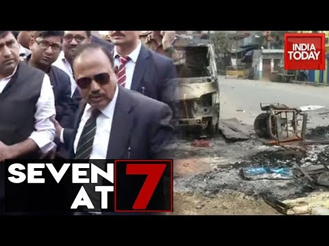 Seven At 7 | Delhi Violence Death Toll Reaches 22, NSA Visits Violence Affected Areas & More