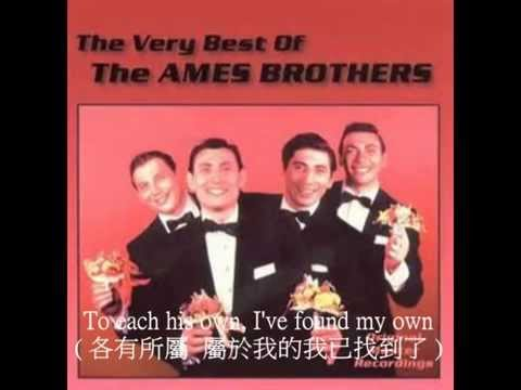 To Each His Own 各有所屬  曲  詞 : Jay Livingstone and Ray Evans  1946  Sung  The Ames Brothers 1954