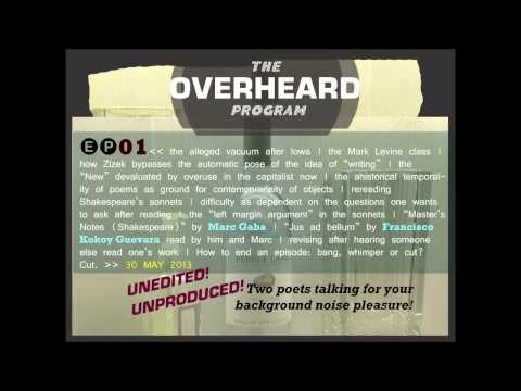 THE OVERHEARD PROGRAM. EPISODE 01. 30 May 2013.