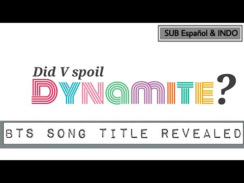 bts-dynamite-comeback-song-revealed-|-was-it-spoiler-/-teaser-?-[sub-español---indo-sub]