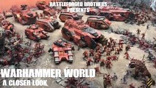 Warhammer World A Closer Look