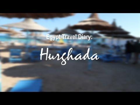 Egypt Travel Diary: Hurghada