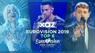 Eurovision 2019: Top 8 - NEW 🇦🇺🇮🇹🇲🇪🇬🇧