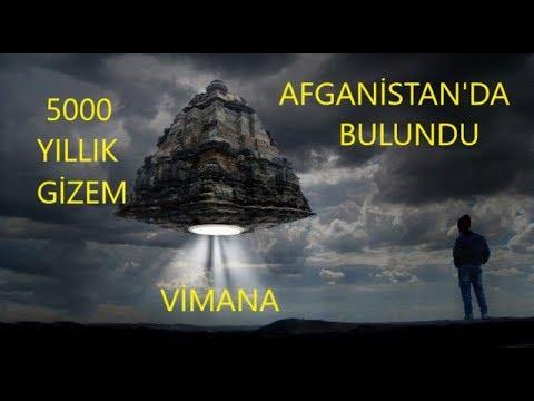 Vimana , 5000 Yıllık Uzay Aracı, Afganistan'da. Yine Saklıyorlar.