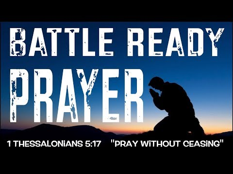 BATTLE READY PRAYER (POWERFUL!!!)