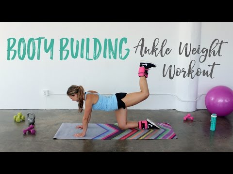 Booty Building Ankle Weight Workout   Butt Exercises with Ankle Weights