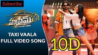 Taxi Vaala 10D Audio Song || Supreme Telugu Movie Audio Songs ||