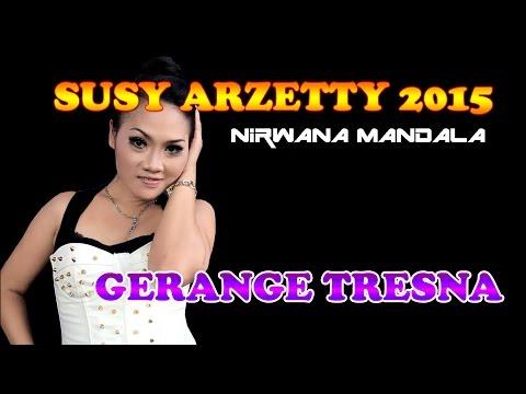 Susy Arzetty 2015 Terbaru - Gerange Tresna