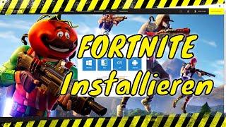 Fortnite Installieren | PC Windows 10 | Tutorial 2019 | Deutsch | EPIC Games Launcher herunterladen