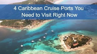 4 Caribbean Cruise Ports You Need to Visit Right Now