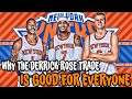 WHY THE DERRICK ROSE TRADE IS GOOD FOR EVERYONE!