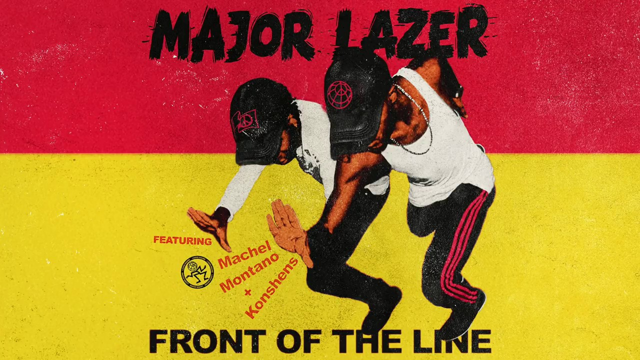 "Major Lazer feat. Machel Montano & Konshens - Front of the Line ""2017 Release"""