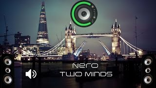 Nero - Two Minds (Bass Boosted)