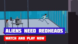 Aliens Need Redheads · Game · Gameplay