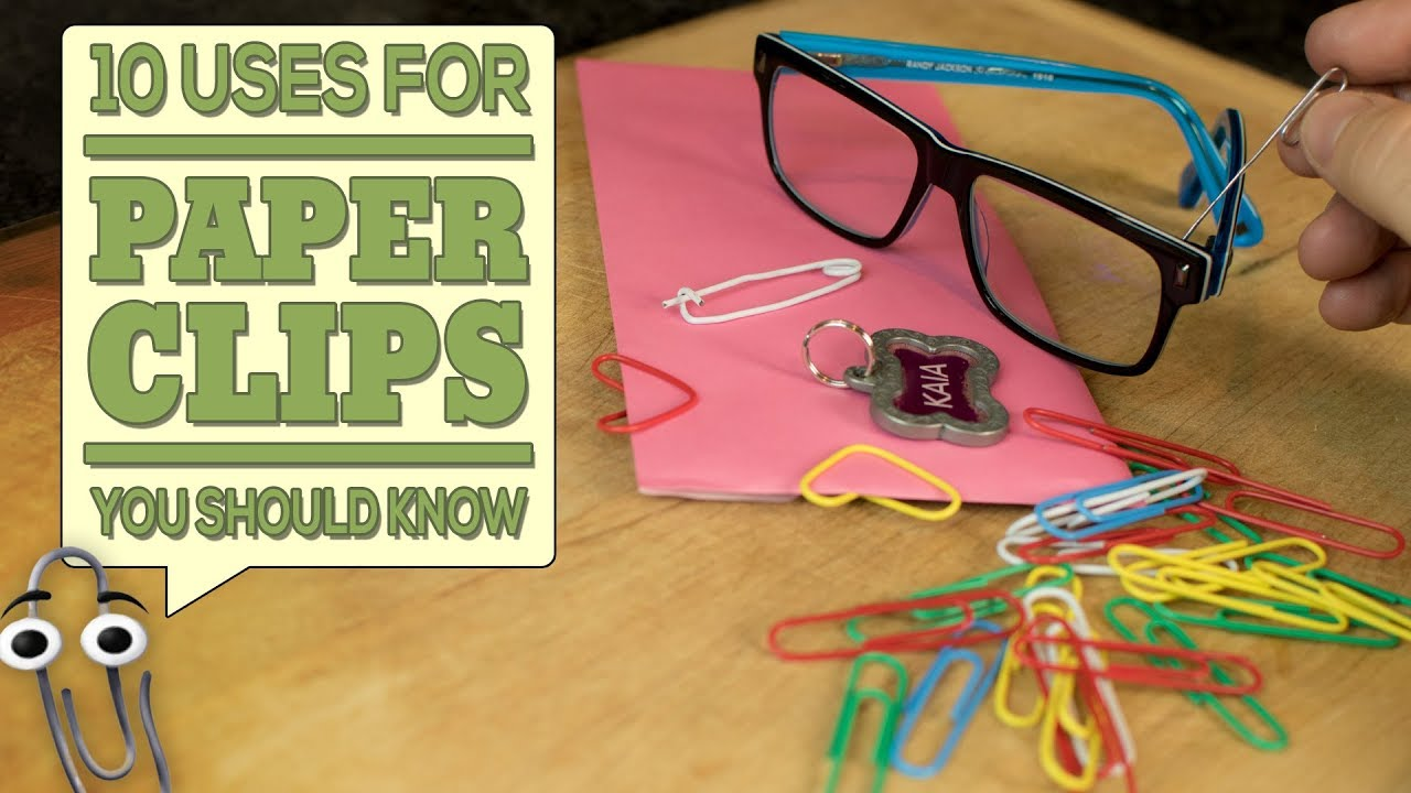 10 Uses for Paper Clips You Should Know