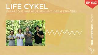Mushrooms Are Your New Anti-Aging Strategy – Life Cykel #603
