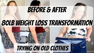 Weight Loss Motivation Before & After 80lb Weight Loss  Trying on Old Clothes