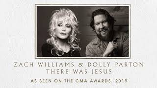 Zach Williams And Dolly Parton   There Was Jesus Official Audio