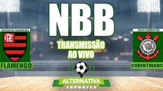 Flamengo x Corinthians - NBB (Narração Ao Vivo)