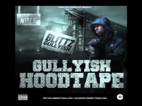 Gullyish Hoodtape - 02 Stuck In The Beef ProdByTinchman - Blittz Gullyish