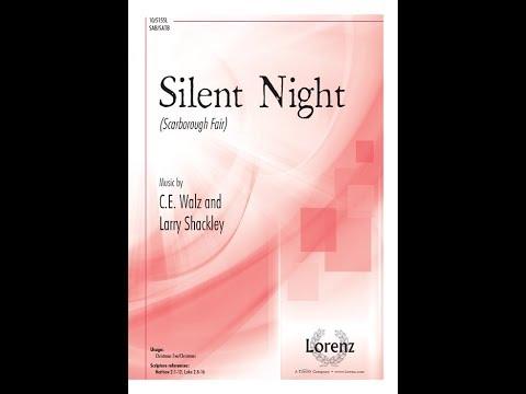 Silent Night (SATB) - C. E. Walz, Larry Shackley