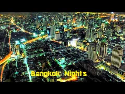 Bangkok Nights - Trance and Progressive