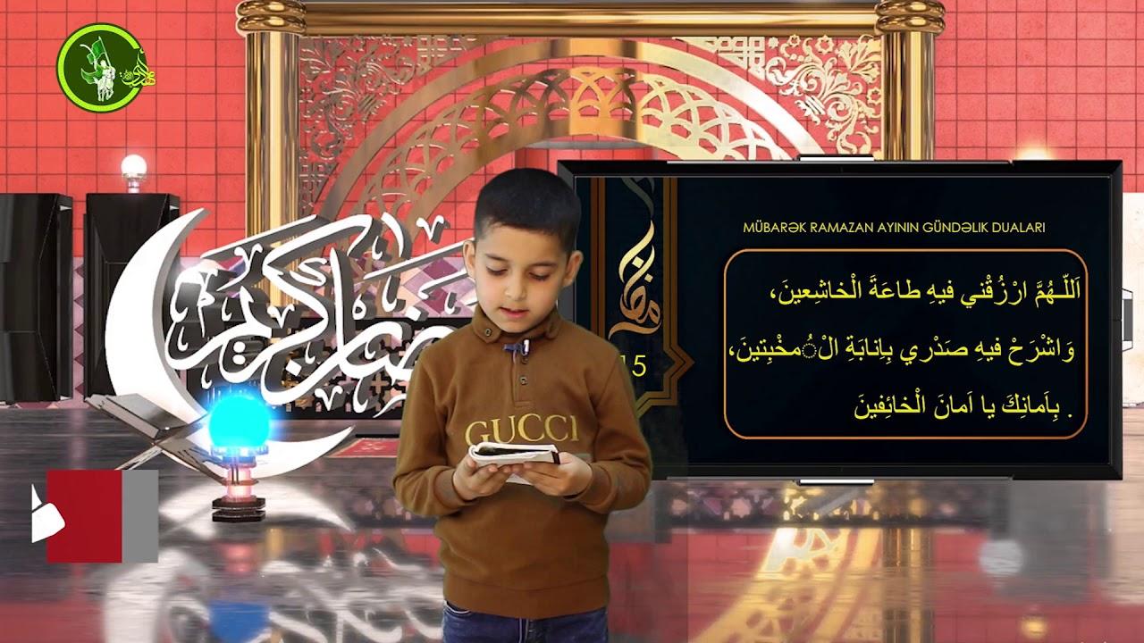 Mübarək #Ramazan2020 ayının 15-ci gününün – #DUASI Zeynəb&Mehdi