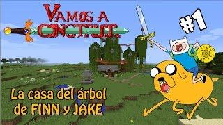 Minecraft / Vamos a construir /Hora de Aventura / La casa del árbol de Finn y Jake #1