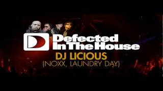 23rd Of MAY - Defected In The House - NOXX (Dj Licious At NOXX)