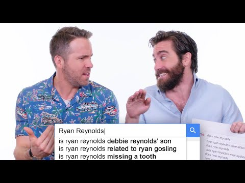 Ryan Reynolds & Jake Gyllenhaal Answer the Web's Most Searched Questions  WIRED