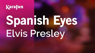 Karaoke Spanish Eyes - Elvis Presley *