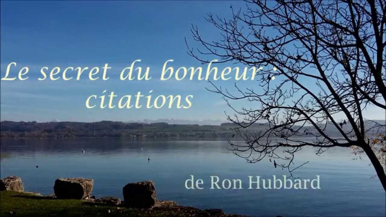 le secret du bonheur citations youtube. Black Bedroom Furniture Sets. Home Design Ideas