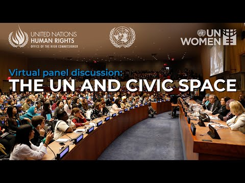 The UN and Civic Space: Strengthening Participation, Protection and Promotion