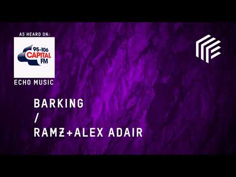 Alex Adair x Ramz - Barking Remix