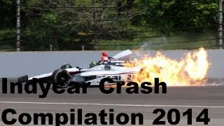 Indycar crash compilation 2014 (part 1)